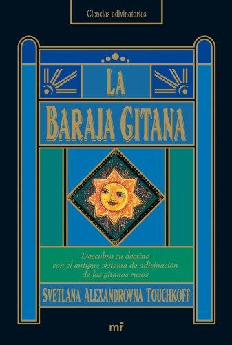 La baraja gitana (MR Prácticos) por Svetlana Alexandrovna Touchkoff