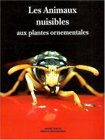 Les animaux nuisibles aux plantes ornementales