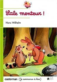 Sale menteur ! par Hans Wilhelm
