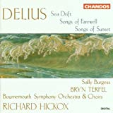 Delius: Sea Drift / Songs of Sunset
