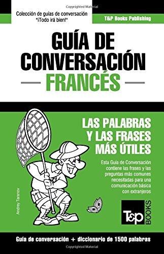 Guía de Conversación Español-Francés y diccionario conciso de 1500 palabras por Andrey Taranov