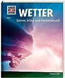 WAS IST WAS Band 7 Wetter. Sonne, Wind und Wolkenbruch (WAS IST WAS Sachbuch, Band 7) - Karsten Schwanke