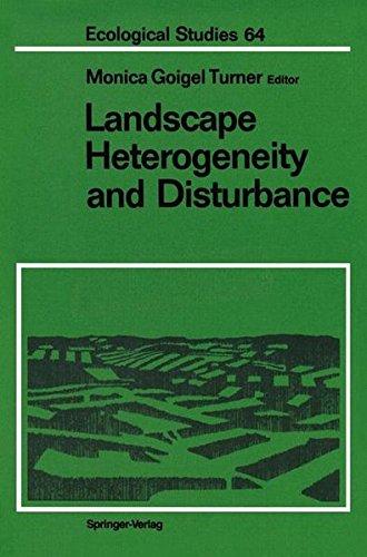 Landscape Heterogeneity and Disturbance (Ecological Studies, Band 64) -