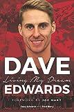Dave Edwards - Living My Dream