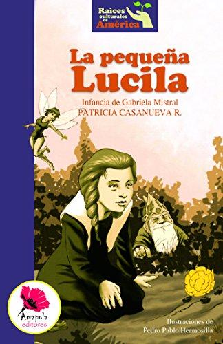 La pequeña Lucila por Patricia Casanueva