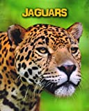 Jaguars (Living in the Wild: Big Cats)