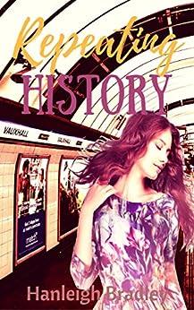 Repeating History by [Bradley, Hanleigh]
