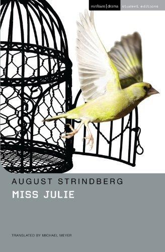 Miss Julie (Methuen Student Editions) by Strindberg, August (2006) Paperback