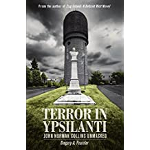 Terror in Ypsilanti: John Norman Collins Unmasked (English Edition)
