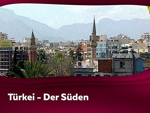 Türkei - Der Süden