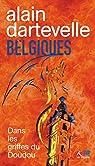 Belgiques - Alain Dartevelle T2 par Dartevelle
