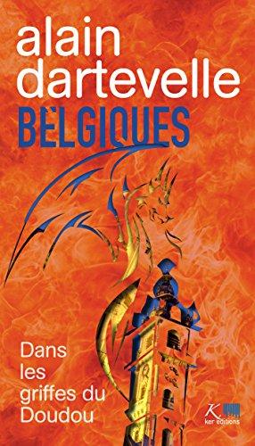 Belgiques - Alain Dartevelle T2