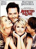 Addicted To Love [Edizione: Francia]