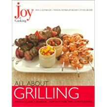 Joy of Cooking: All about Grilling