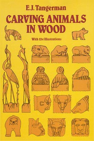 Carving Animals in Wood por E. J. Tangerman