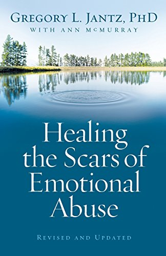 Download Pdf Healing The Scars Of Emotional Abuse Best Online By