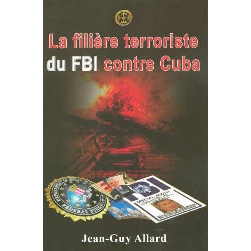 La filière terroriste du FBI contre Cuba