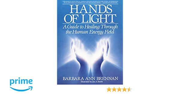 Amazon hands of light barbara ann brennan livres
