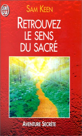 Retrouvez le sens du sacré