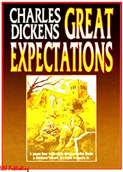 Great Expectations (Illustrated) by [Dickens, Charles]