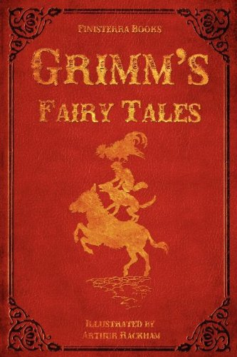Grimm's Fairy Tales (with Illustrations by Arthur Rackham) Paperback