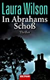 In Abrahams Schoß: Thriller