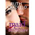 Maid for the Billionaire (Book 1) (Legacy Collection) (English Edition)