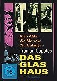 Truman Capotes - Das Glashaus