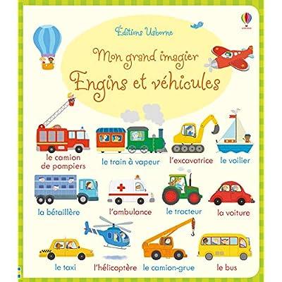 Mon grand imagier Engins et véhicules