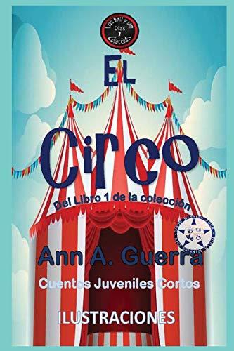 El Circo: Del Libro 1 de la coleccion- Cuento No.7 (Los MIL...