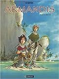 Armandis, tome 1 - Entre ciel et mer