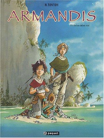 Armandis (1) : Entre ciel et mer