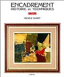Encadrement : Histoire et Techniques