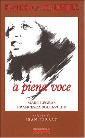 Francesa Solleville : A Piena Voce par Marc Legras, Francesca Solleville, Jean Ferrat