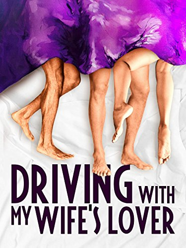 Driving with My Wife\'s Lover [OV]