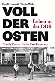 Voll der Osten / Totally East: Leben in der DDR / Life in East Germany - Harald Hauswald
