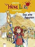 Das alte Ägypten - Hexe Lillis Sachwissen - Knister, Bettina Gutschalk