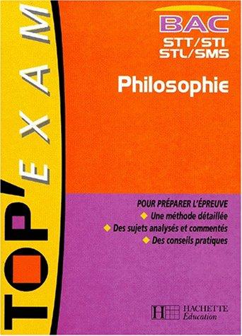 Philosophie Bac STT/STI/STL/SMS par Philippe Solal