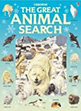 The Great Animal Search (Usborne Great Searches)