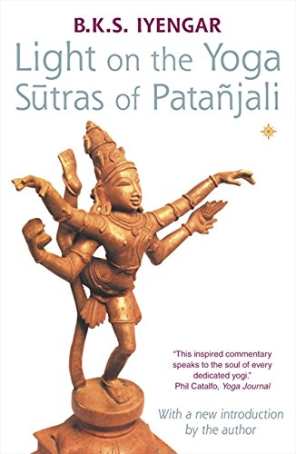 Light on the Yoga Sutras of Patanjali por B. K. S. Iyengar