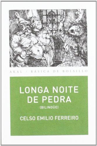 Longa noite de pedra por Celso Emilio Ferreiro