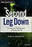 The Second Leg Down: Strategies for Profiting after a Market Sell-Off (Wiley Finance Series)