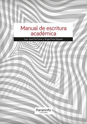 Manual de escritura académica (Guia Rapida (paraninfo))