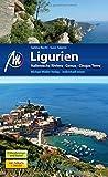 Ligurien: Italienische Riviera, Genua, Cinque Terre - Sabine Becht, Sven Talaron
