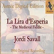La Lira D'Esperia (La Vièle Médiévale / The Medieval Fiddle)