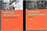 Roloff/Matek Maschinenelemente: Normung, Berechnung, Gestaltung 2 Bde.