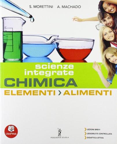 Chimica elementi. Alimenti. Per la 2 classe degli Ist. professionali. Con espansione online