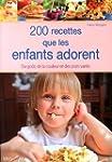 200 recettes que les enfants adorent...