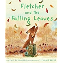 Fletcher and the Falling Leaves [ FLETCHER AND THE FALLING LEAVES ] By Rawlinson, Julia ( Author )Aug-29-2006 Hardcover