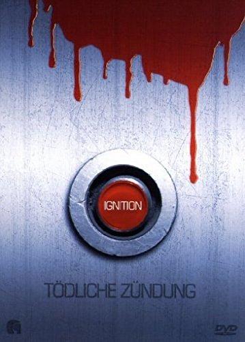 Ignition - Tödliche Zündung